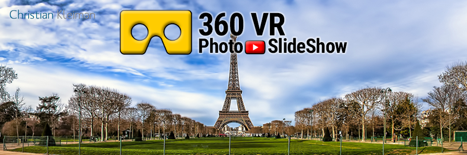 360 VR Photo Slideshow Videos created by © Christian Kleiman